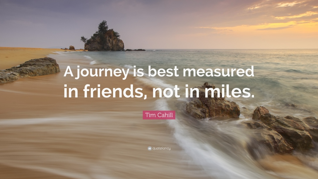 49106-tim-cahill-quote-a-journey-is-best-measured-in-friends-not-in