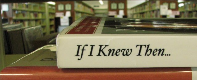 If I Knew Then… Pt. 2 (GrowingUp)