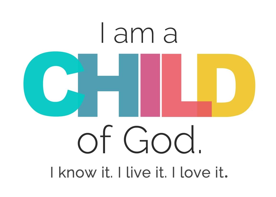 i-am-a-child-of-god-5x7