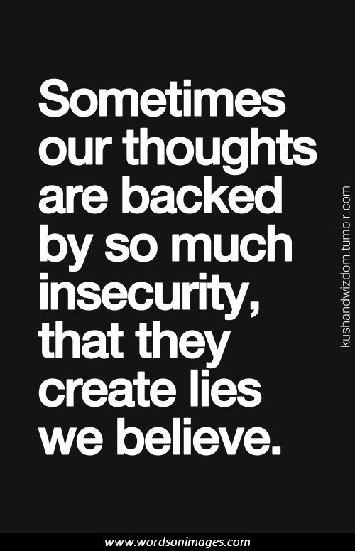 e847ca5821c47fd5d5f2cbd85b474b07--quotes-about-insecurity-insecurity-in-relationships