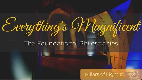 Everything's Magnificent's CorePhilosophies
