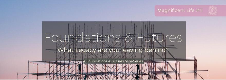Foundations & Futures